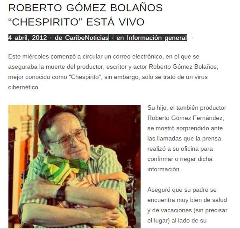 """El actor Roberto """"Chespirito"""" Gómez Bolaños , fue dado por muerto en varias ocasiones  por la red social Twitte, que al final resultó ser falso .( Tomado de  www. informador.com)"""